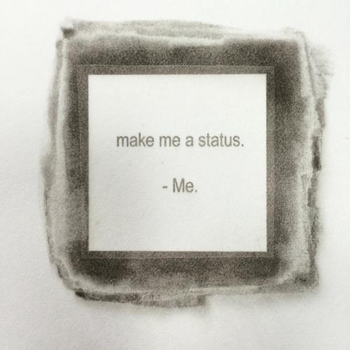 make me a status